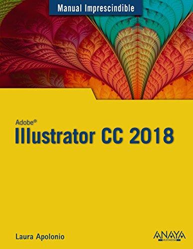 9788441540149: Illustrator CC 2018 (Manuales Imprescindibles)