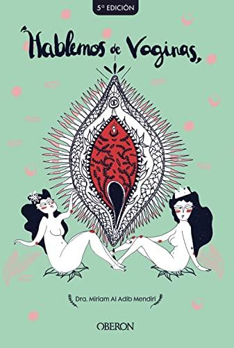 9788441541399: Hablemos de vaginas. Salud sexual femenina desde una perspectiva global (Libros singulares)