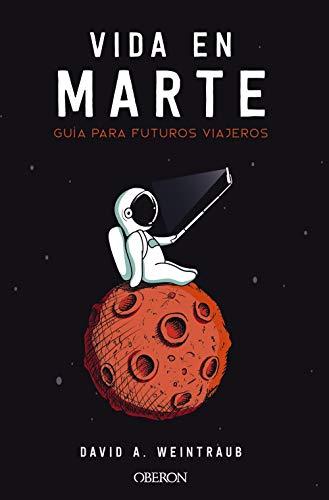 9788441541436: Vida en Marte. Guía para futuros viajeros (Libros Singulares)