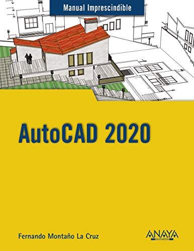 AUTOCAD 2020.: Fernando Montaño La