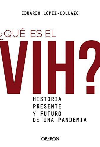 9788441542372: ¿Qué es el VIH? Historia, presente y futuro de una pandemia (Libros singulares)