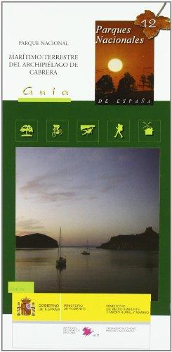 9788441617599: Guia y mapa del parque nacional maritimo-terrestre del archipielago de Cabrera