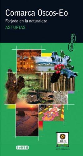 9788444101873: Comarca Oscos-Eo. Forjada en la naturaleza. Asturias (Visita)