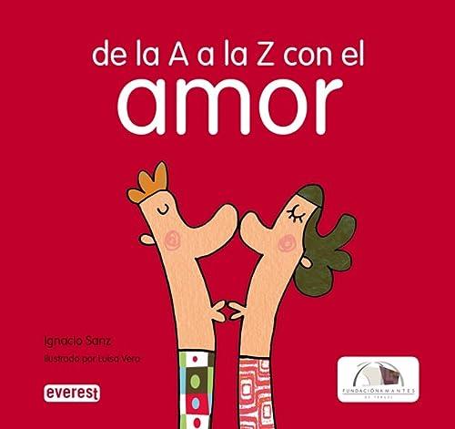 9788444102580: De la A a la Z con el Amor