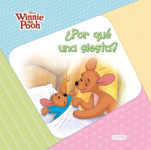9788444103143: WINNIE THE POOH / POR QUE ES UNA SIESTA [Hardcover]