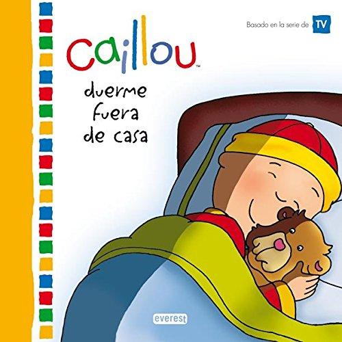 9788444103464: Caillou duerme fuera de casa (Mis cuentos de Caillou)