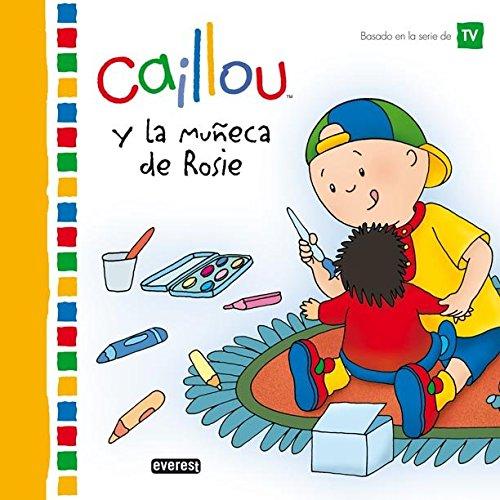 9788444103501: Caillou y la muñeca de Rosie (Mis cuentos de Caillou)