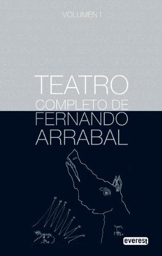 9788444110202: Teatro Completo de Fernando Arrabal. Volumen l (Premios literarios)