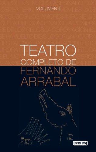 9788444110219: Teatro Completo de Fernando Arrabal. Volumen ll (Premios literarios)