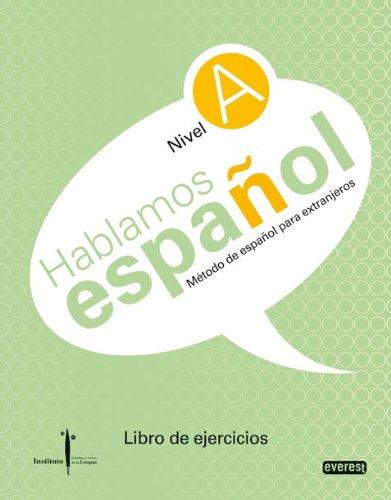 9788444110257: Método de español para extranjeros. Hablamos español. Nivel A. Libro de ejercicios: Instituto Castellano y Leonés de la Lengua