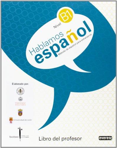 9788444110493: Hablamos español. Método de español para extranjeros. Libro del profesor. Nivel B1. ILCyL