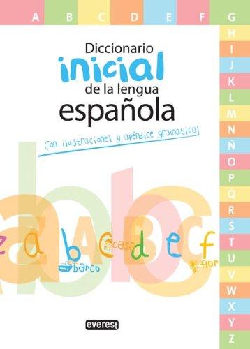 9788444110714: Diccionario Inicial de la lengua española: Con ilustraciones y apéndice gramatical (Diccionarios escolares)