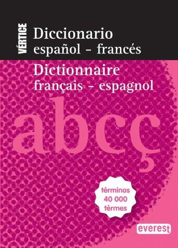 9788444110769: Diccionario Nuevo Vértice Español-Francés/Dictionnaire Français-Espagnol: Términos 40 000 tèrmes (Diccionarios bilingües)