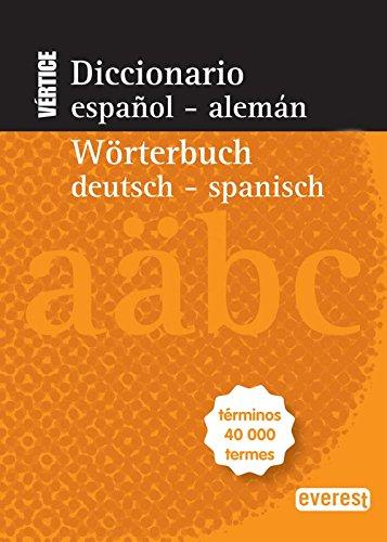 9788444110783: Diccionario Everest Vértice Español-Alemán, Wörterbuch Deutsch-Spanisch