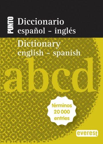 9788444110820: Diccionario Nuevo Punto Español-Inglés. English-Spanish: Términos 20 000 entries (Diccionarios bilingües)