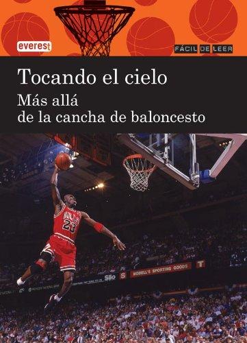 9788444110912: Tocando el cielo: más allá de la cancha de baloncesto