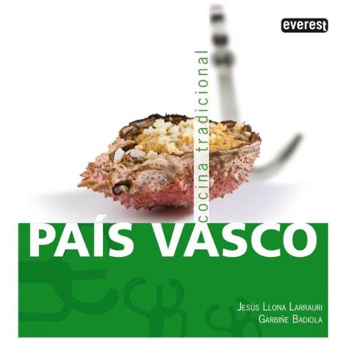 País Vasco. Cocina Tradicional (Cocina tradicional española): Badiola Fariña Garbiñe;