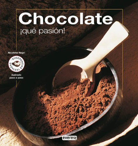 9788444120294: CHOCOLATE, QUE PASION!