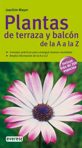 9788444120447: Plantas de terraza y balcón de la A a la Z (Grandes guías de la naturaleza)
