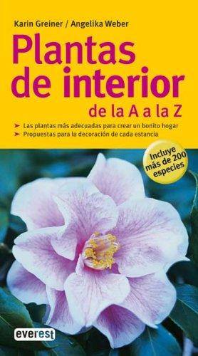 9788444120461: Plantas de interior de la a a la z