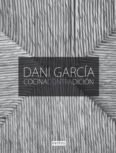 9788444120898: Dani García cocina contradición (Cocina de autor)