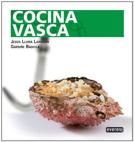 Cocina Vasca: Garbiñe Badiola Fariña/Jesús