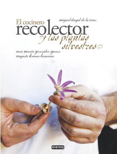 9788444121444: El cocinero recolector y las plantas silvestres (Cocina de autor)