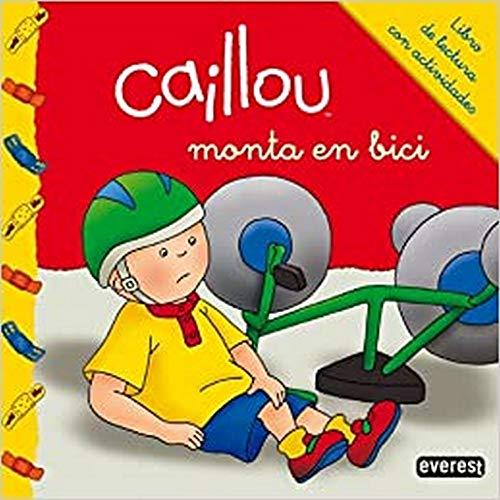 9788444134321: Caillou Monta En Bici: Libro De Lectura Con Actividades (Mis cuentos de Caillou)