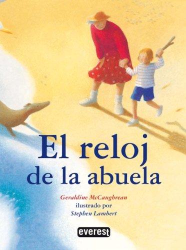 9788444140865: El Reloj De Mi Abuela