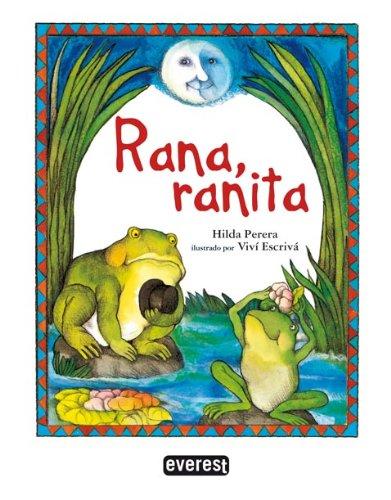9788444140872: Rana, ranita (Álbumes ilustrados)