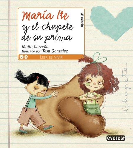 9788444141046: María Ite y el chupete de su prima (Leer es vivir/María Ite)