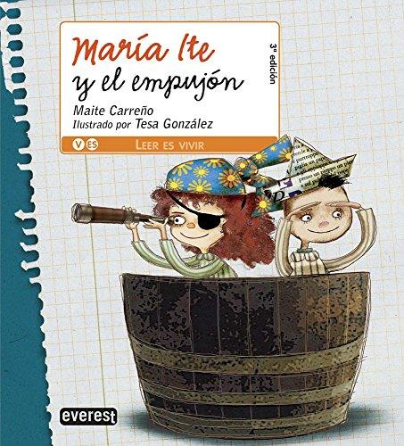 9788444141060: María Ite y el empujón (Leer es vivir/María Ite)