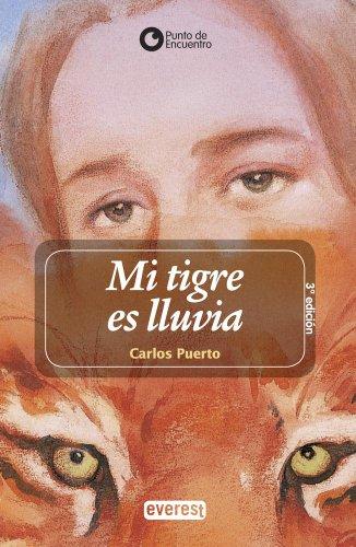 9788444141077: Mi Tigre Es Lluvia/ My Tiger is Rain