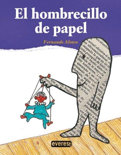 9788444141084: El Hombrecillo De Papel / The Newspaper Man (Spanish Edition)