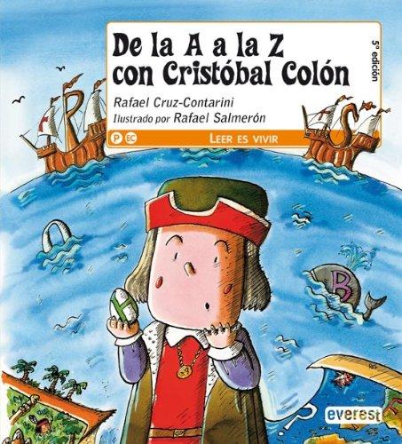 9788444142517: De la A a la Z con Cristóbal Colón (Leer es vivir)