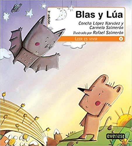 Blas y Lua / Blas and Lua: Concha Lopez Narvaez,