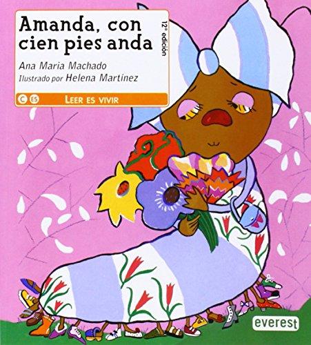 9788444142968: Amanda, con cien pies anda (Leer es vivir)