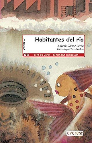 9788444143217: Habitantes del rio / River Inhabitants (Spanish Edition)