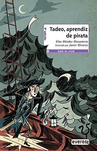 9788444143682: Tadeo, aprendiz de pirata (Leer es vivir)