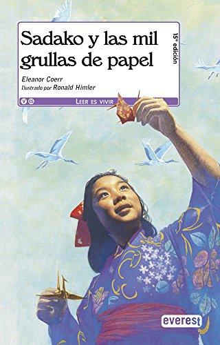 9788444143774: Sadako y las mil grullas de papel / Sadako and the Thousand Paper Cranes (Spanish Edition)