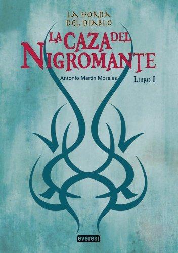 9788444144375: La Caza del Nigromante (Horda del Diablo) (Spanish Edition)