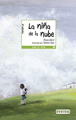 La niña de la nube (Leer es vivir): Abril Ber�n Francisco