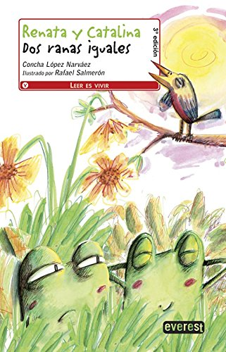 9788444144542: Renata Y Catalina Dos Ranas Iguales / Renata and Catalina, Two Identical Frogs (Spanish Edition)