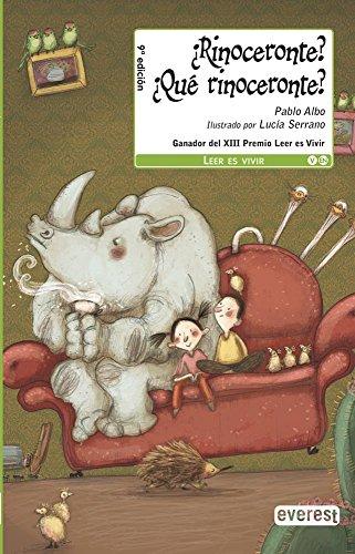 9788444145235: ¿Rinoceronte? ¿Qué rinoceronte? (Leer es vivir)