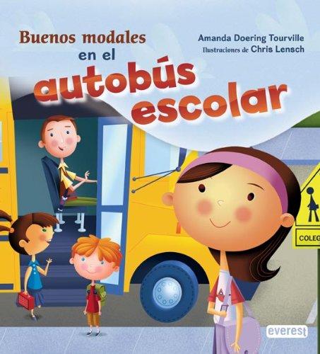 9788444145518: Buenos modales en el autobús escolar (Tengo buenos modales)