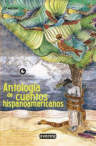 9788444145877: Antología de Cuentos hispanoamericanos (Punto de Encuentro (Editorial Everest)) (Spanish Edition) (Punto De Encuentro Con Los Clasicos)