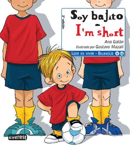 9788444145907: Soy Bajito/I'm Short (Leer Es Vivir) (Spanish Edition) (Spanish and English Edition)