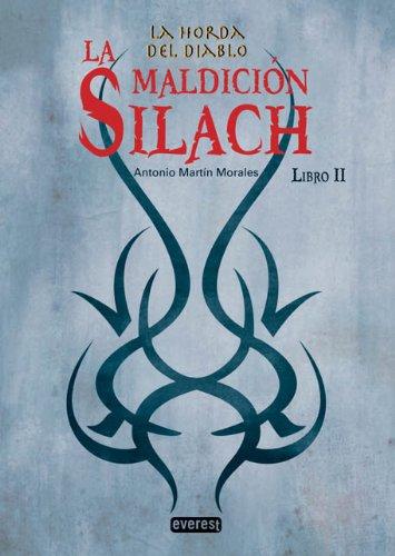 9788444146089: La Horda del Diablo. La Maldición Silach. Libro II: La horda del diablo: Libro II. (La Horda Del Diablo (evere)