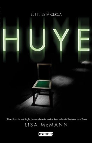 9788444146270: Huye / Gone (Cazadora de Suenos) (Spanish Edition)