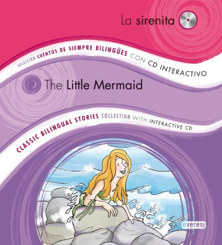 9788444146904: La Sirenita / The Little Mermaid: Colección Cuentos de Siempre Bilingües con CD interactivo. Classic Bilingual Stories collection with interactive CD